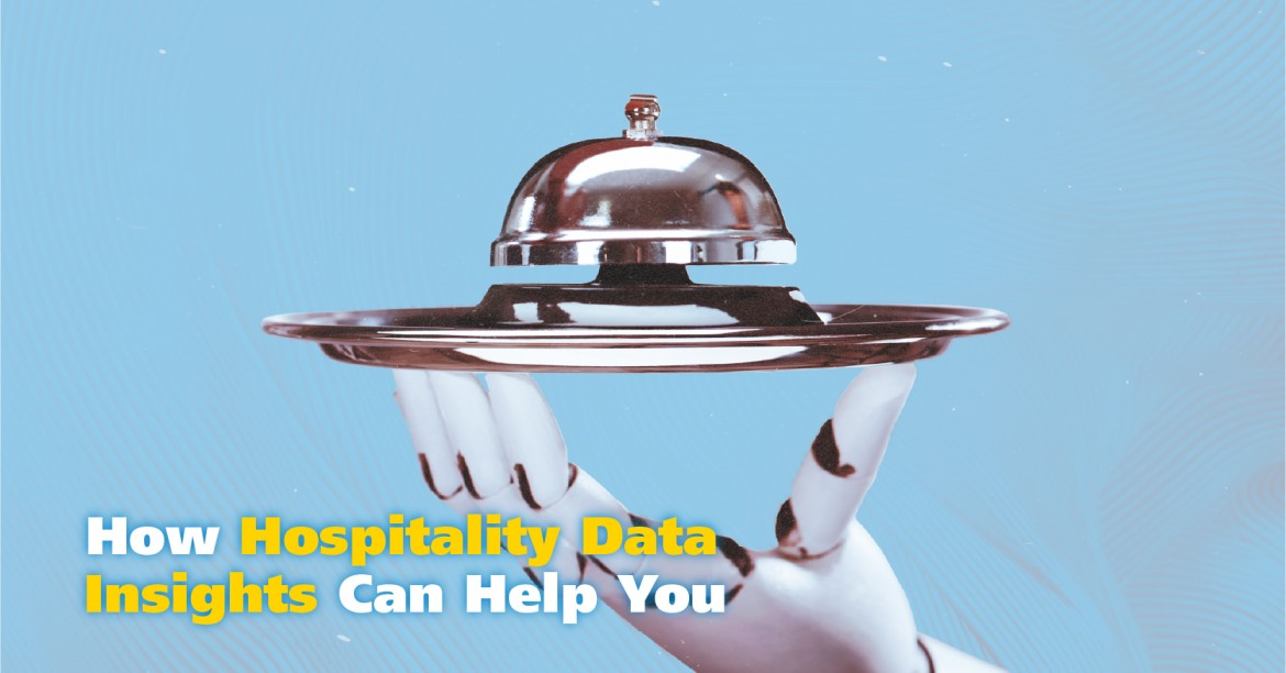 How Hospitality Data Insights Can Help You