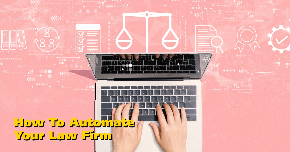 How to Automate Your Law Firm and Reduce Waste