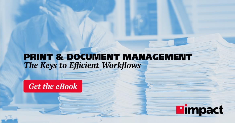 Print & Document Management: Efficient Workflow Solutions