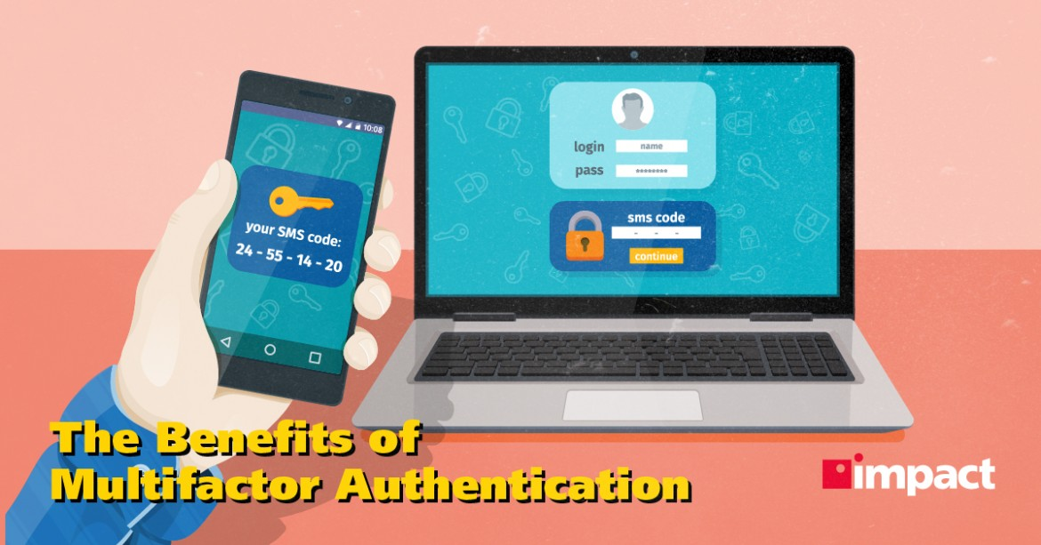 The Benefits of Multifactor Authentication