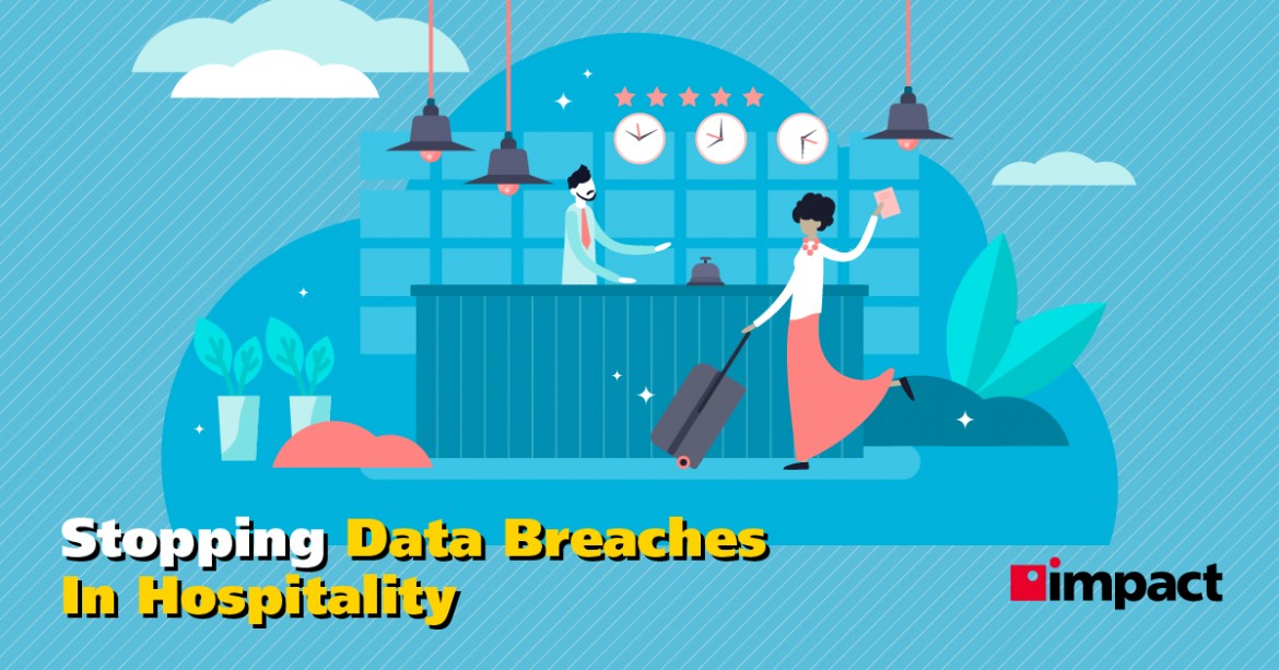 Stopping Data Breaches in Hospitality