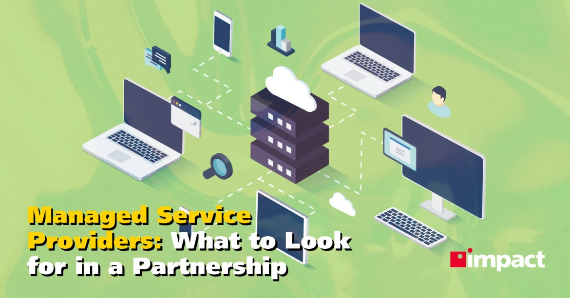What To Look for in an MSP Partner