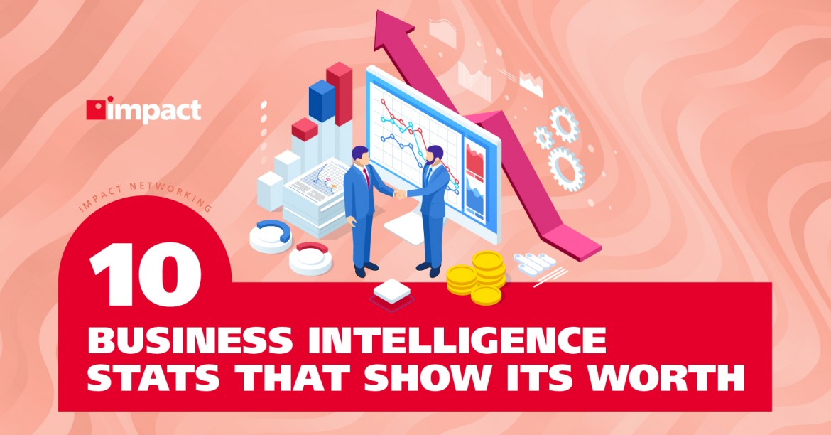 10 Business Intelligence Stats That Show Its Worth