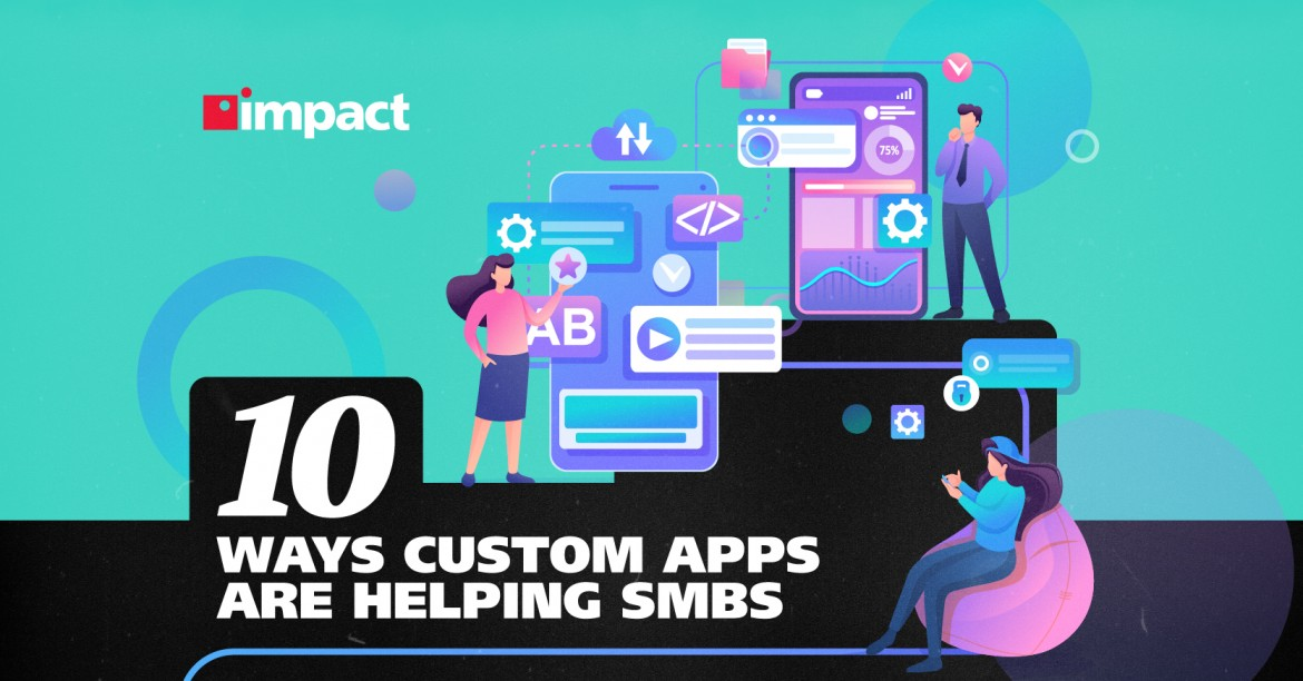 10 Ways Custom Apps Are Helping SMBs