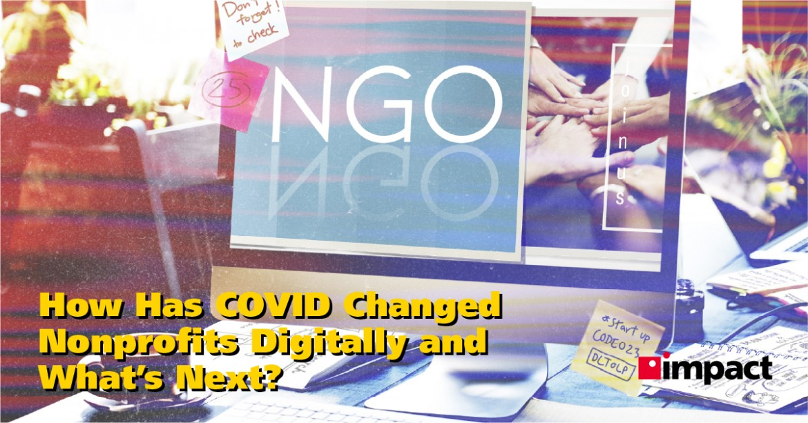 How Has COVID Changed Nonprofits Digitally and What's Next?