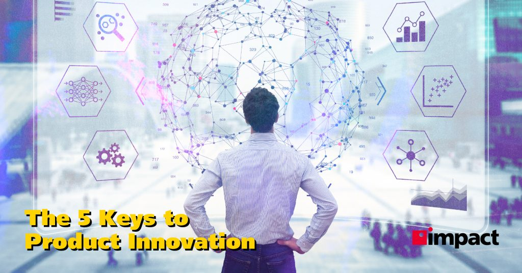 The 5 Keys to Product Innovation