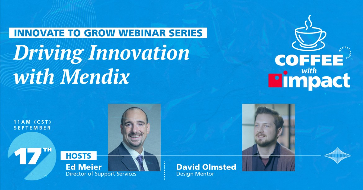 Innovate to Grow Webinar Series: Ep 1 | Driving Innovation with Mendix