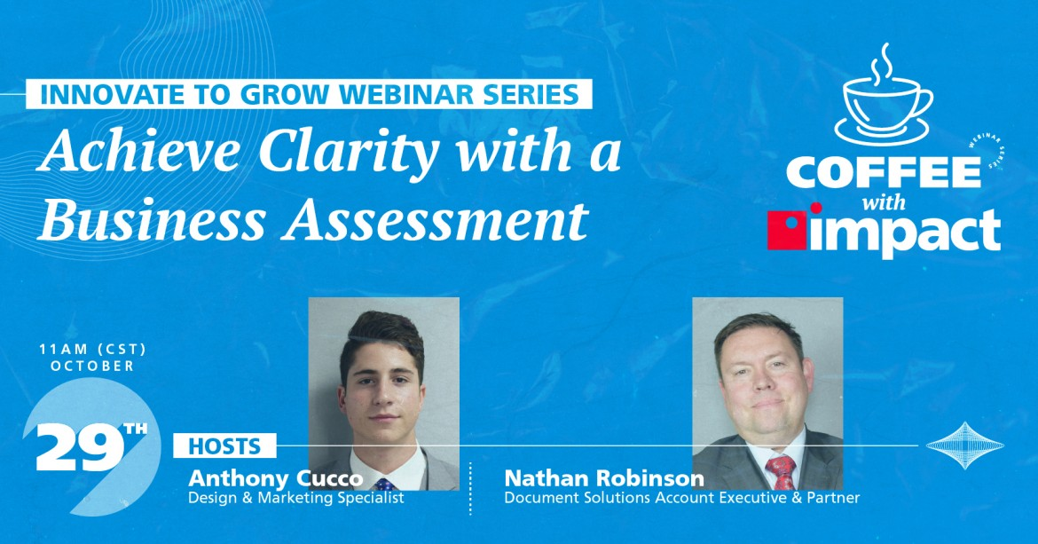 Innovate to Grow Webinar Series: Ep 3 | Achieve Clarity with a Business Assessment