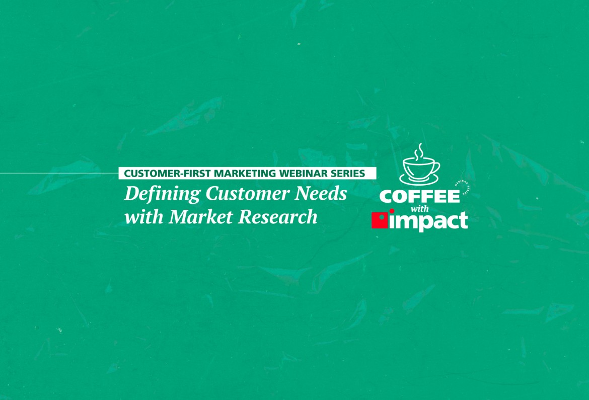 Defining Customer Needs with Market Research