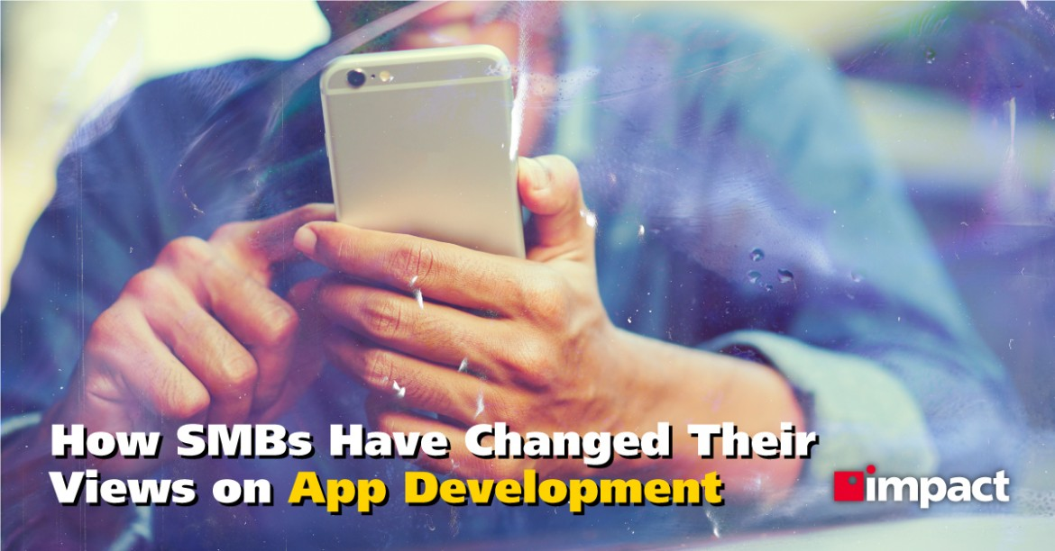 How SMBs Have Changed Their Views on App Development