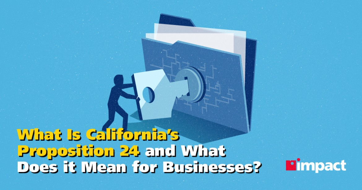 What Is Proposition 24 and How Does it Affect Businesses?