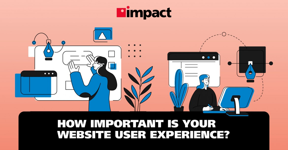 How Important Is Your Website User Experience?