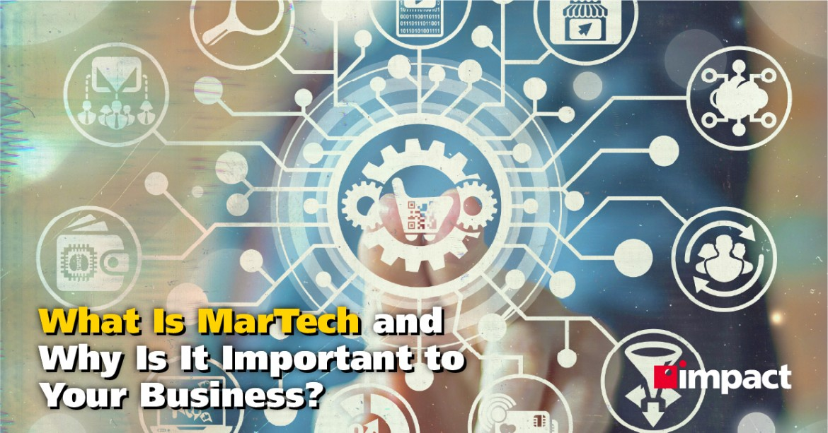 What Is MarTech and Why Is It Important to Your Business?