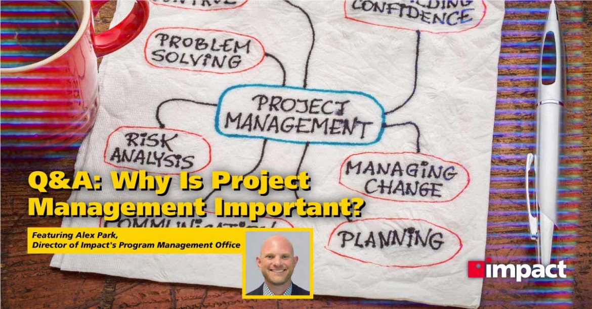 Q&A: Why Is Project Management Important?