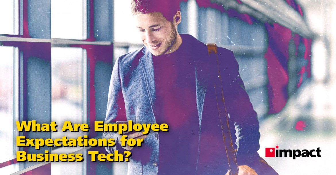 What Are Employee Expectations for Business Tech?
