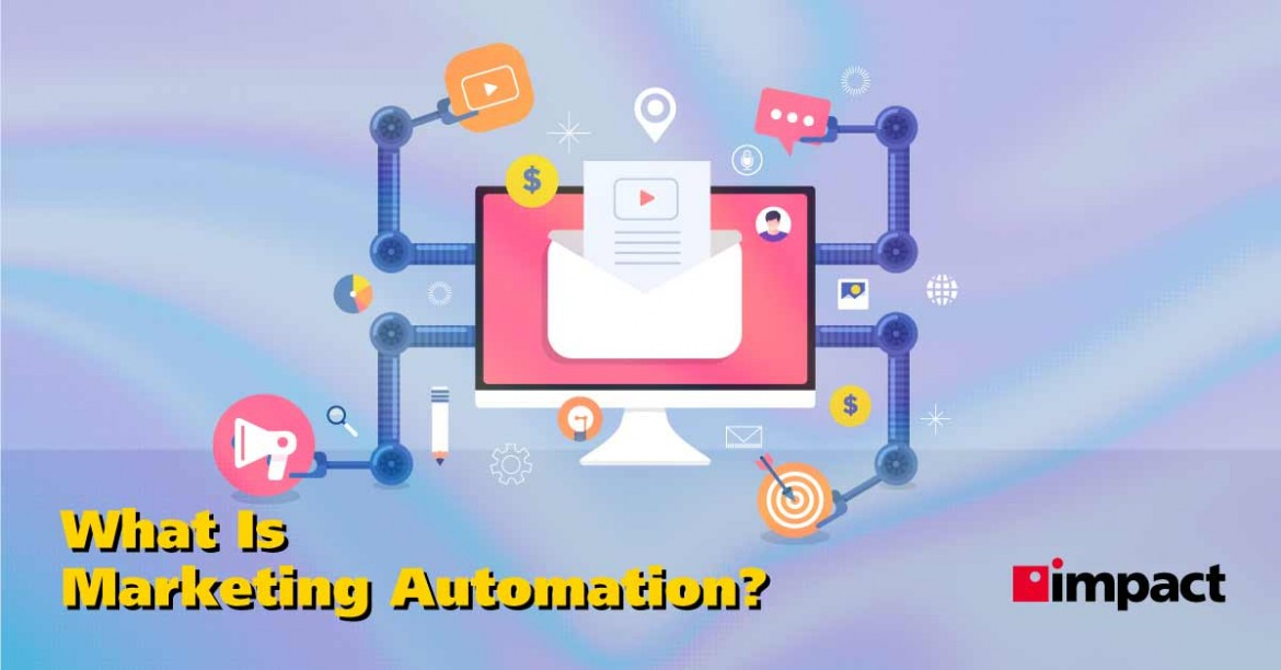 What Is Marketing Automation? | Impact Networking