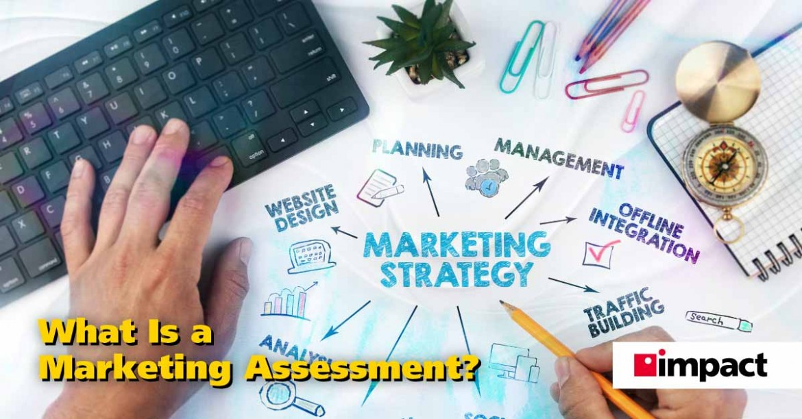 What Is a Marketing Assessment?