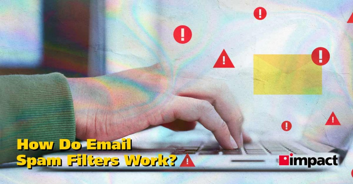 How Do Email Spam Filters Work?