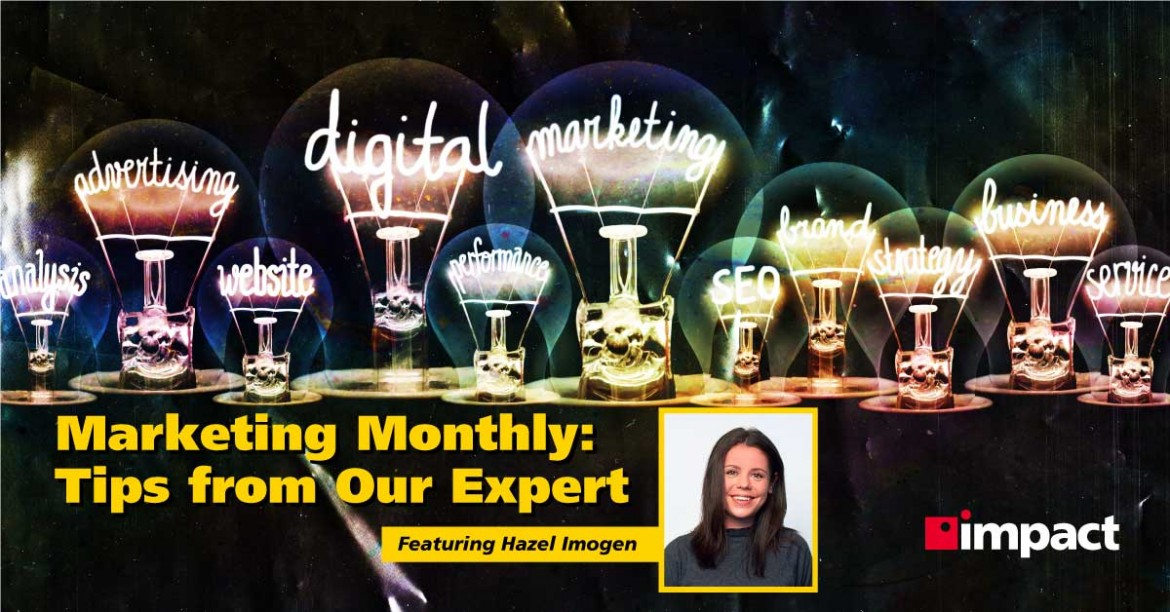 Marketing Monthly: Tips from Our Expert