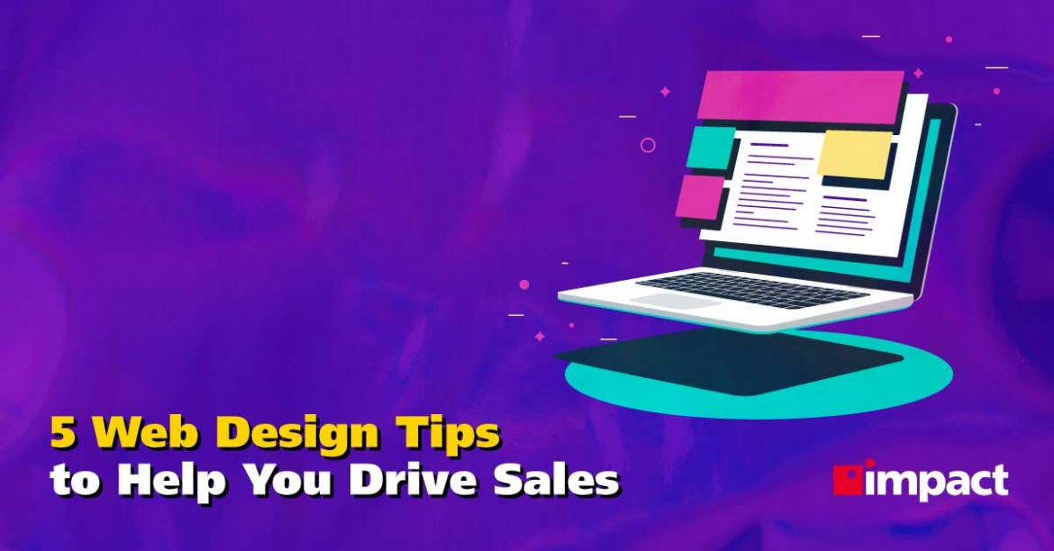 5 Web Design Tips to Help You Drive Sales