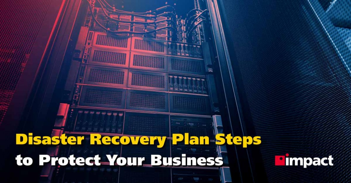 Disaster Recovery Plan Steps to Protect Your Business